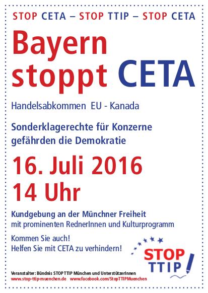Kundgebung Stopp CETA 16.7.2016 14:00h Münchner Freiheit